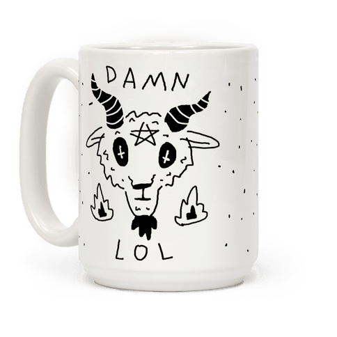 Damn Lol Satan Coffee Mug