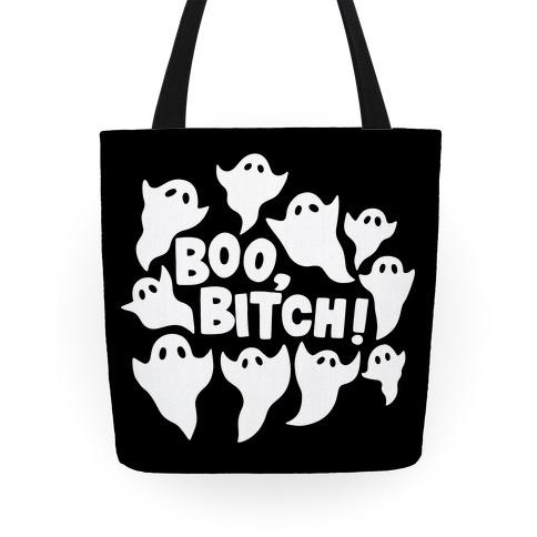 Boo, Bitch! Tote