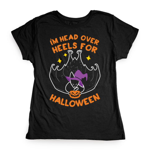I'm Head Over Heels For Halloween Womens T-Shirt