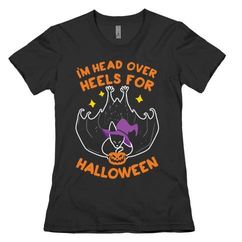 I'm Head Over Heels For Halloween Womens T-Shirt