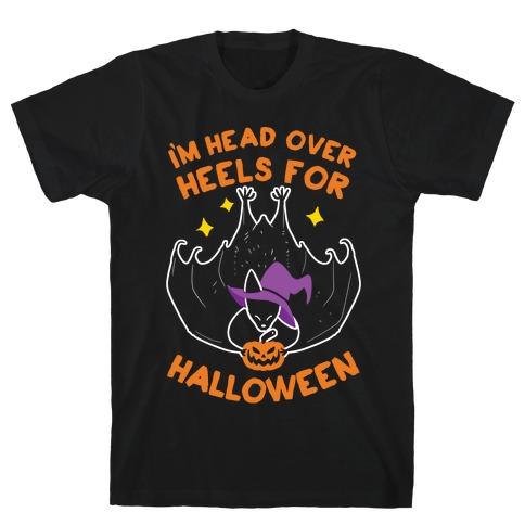 I'm Head Over Heels For Halloween T-Shirt