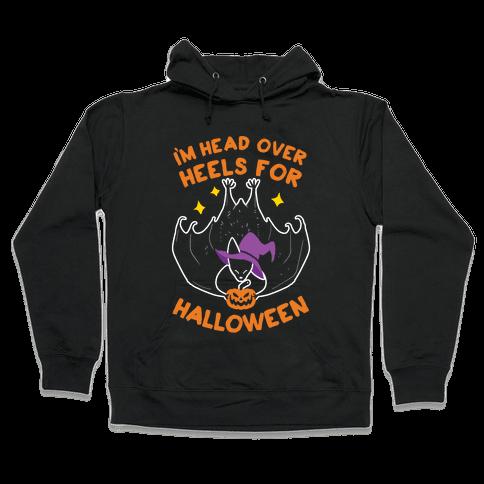 I'm Head Over Heels For Halloween Hooded Sweatshirt