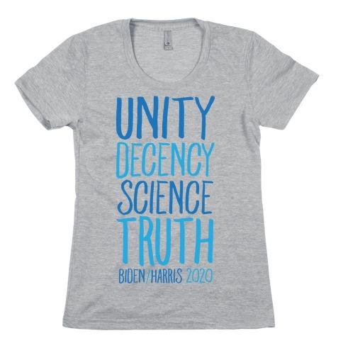 Unity Decency Science Truth Biden Harris 2020 Womens T-Shirt