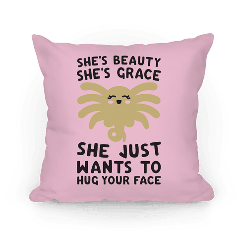 She's Beauty She's Grace Facehugger Parody Pillow