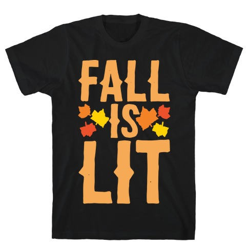 Fall Is Lit White Print Mens T-Shirt