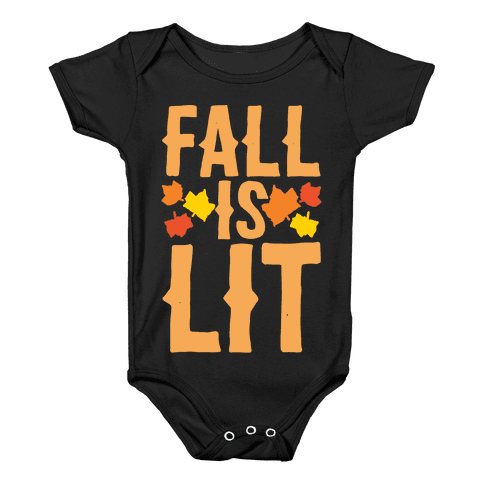 Fall Is Lit White Print Baby Onesy