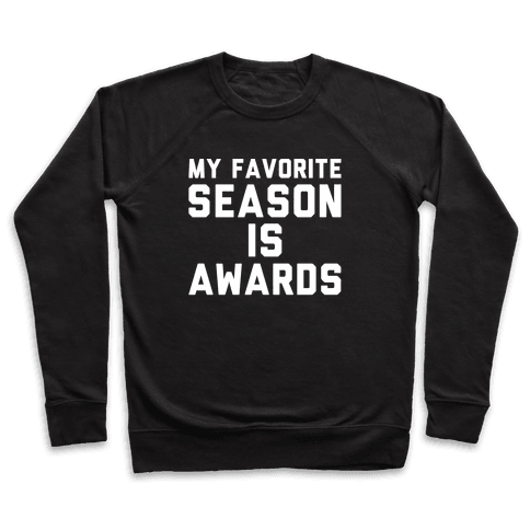My Favorite Season Is Awards White Print Pullover