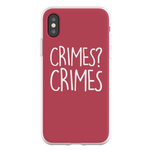 Crimes? Crimes Phone Flexi-Case