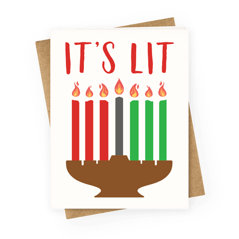 It's Lit Kinara Greeting Card