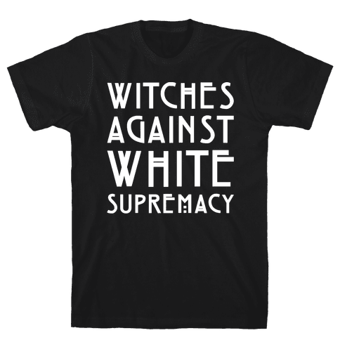 Witches Against White Supremacy White Print Mens T-Shirt
