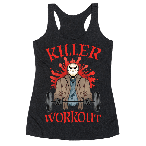 Killer Workout Racerback Tank Top