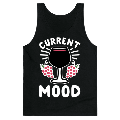 Current Mood: Wine Tank Top