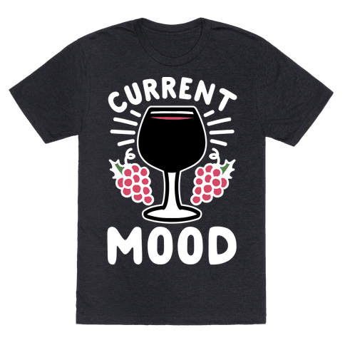 Current Mood: Wine