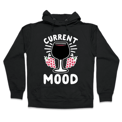Current Mood: Wine Hooded Sweatshirt