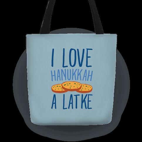 I Love Hanukkah A Latke Parody Tote