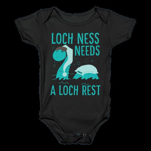 Loch Ness Needs A Loch Rest Baby Onesy