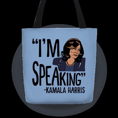 I'm Speaking Kamala Harris Tote