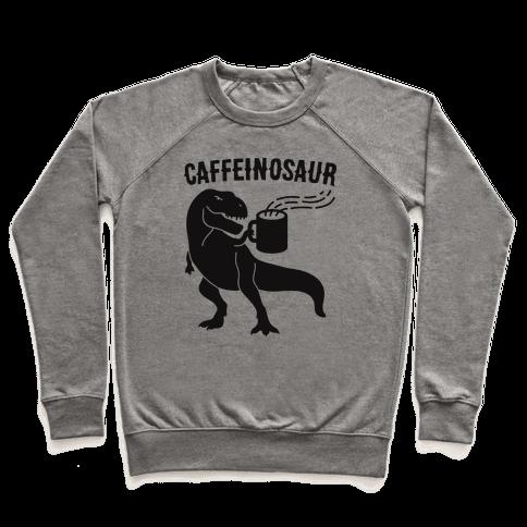 Caffeinosaur Pullover