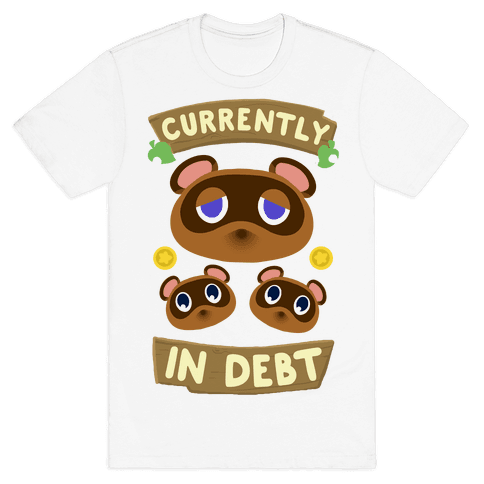 Currently In Debt Mens T-Shirt