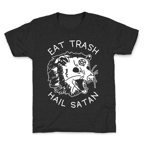 Eat Trash Hail Satan Possum Kids T-Shirt