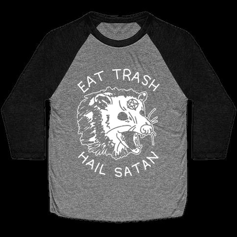 Eat Trash Hail Satan Possum Baseball Tee