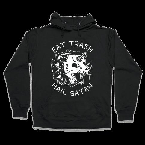 Eat Trash Hail Satan Possum Hooded Sweatshirt