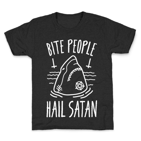 Bite People Hail Satan - Shark (White) Kids T-Shirt
