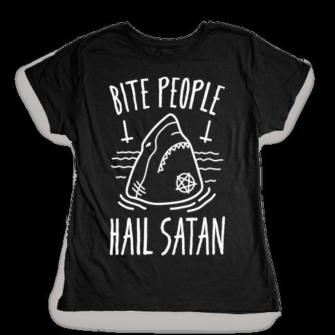 Bite People Hail Satan - Shark (White) Womens T-Shirt