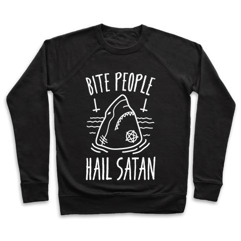 Bite People Hail Satan - Shark (White) Pullover