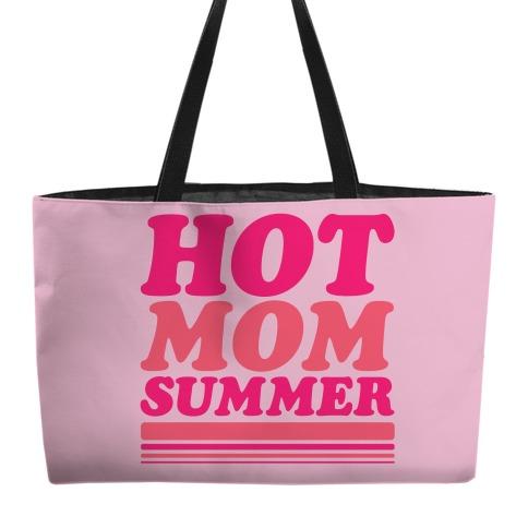 Hot Mom Summer Parody Weekender Tote