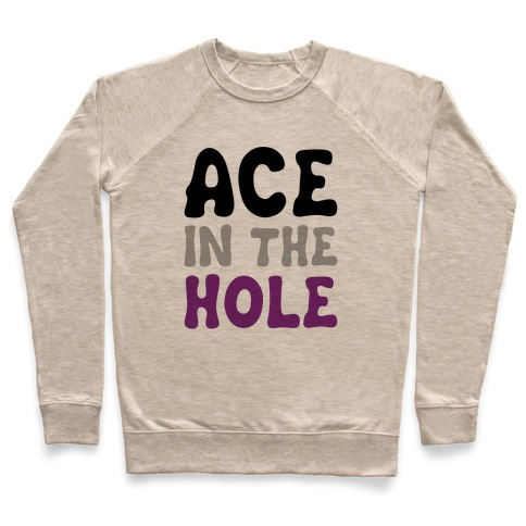 Ace In The Hole Pullover