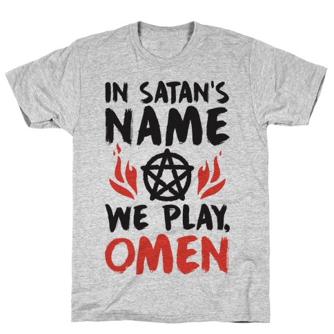 In Satan's Name We Play, Omen T-Shirt