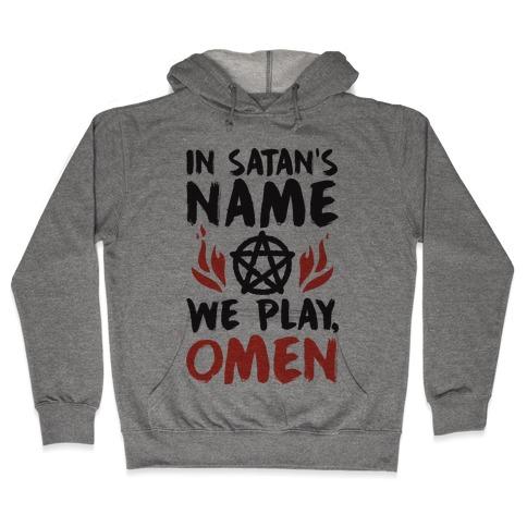 In Satan's Name We Play, Omen Hooded Sweatshirt