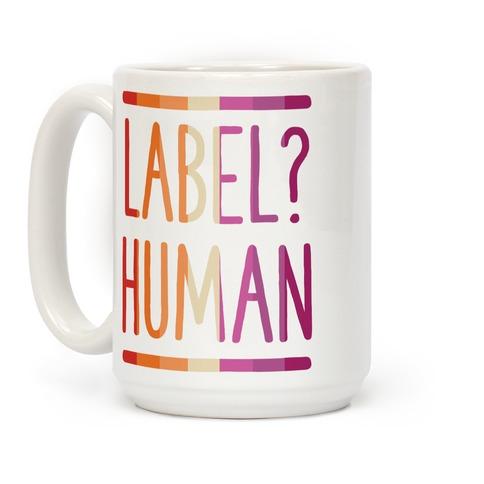 Label? Human Lesbian Pride Coffee Mug