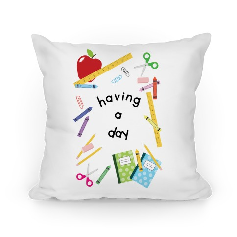 Having A Day Pillow