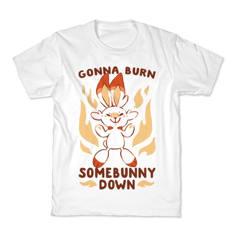 Gonna Burn Somebunny Down - Scorbunny Kids T-Shirt