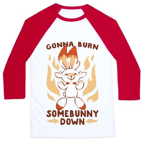 Gonna Burn Somebunny Down - Scorbunny Baseball Tee