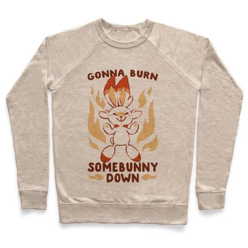 Gonna Burn Somebunny Down - Scorbunny Pullover