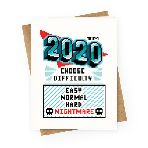 2020 Nightmare Mode Greeting Card