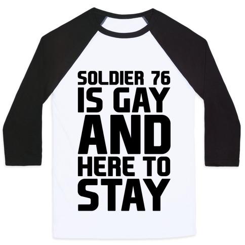 Soldier 76 Is Gay Parody Baseball Tee