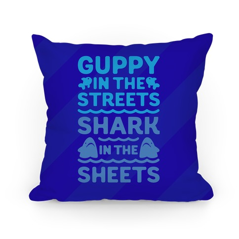 Guppy In The Streets Shark In The Sheets Pillow