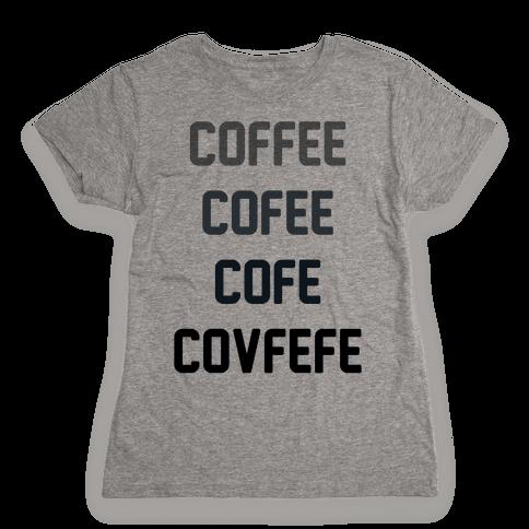 Woke Cofveve Womens T-Shirt
