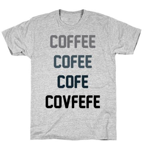 Woke Cofveve T-Shirt