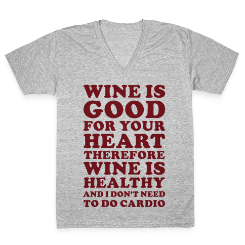Wine is Good For Your Heart V-Neck Tee Shirt
