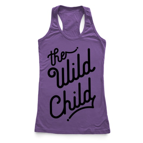 The Wild Child Racerback Tank Top