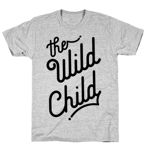 The Wild Child Mens T-Shirt