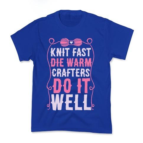 Knit Fast, Die Warm Kids T-Shirt