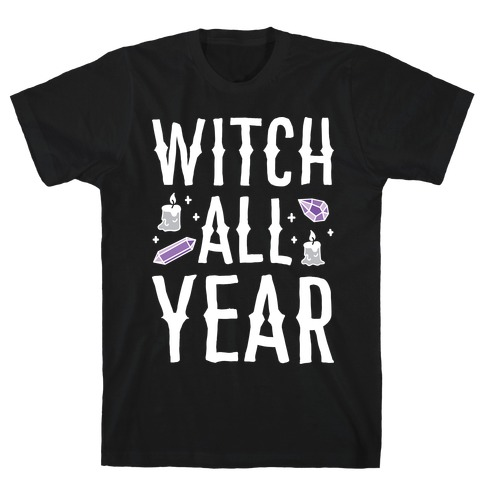 Witch All Year Mens T-Shirt