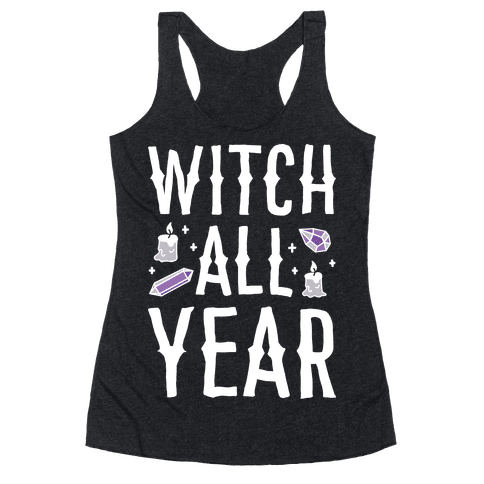 Witch All Year Racerback Tank Top
