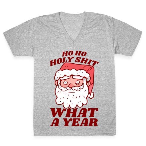 Ho Ho Holy Shit What A Year V-Neck Tee Shirt